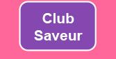 club des saveurs